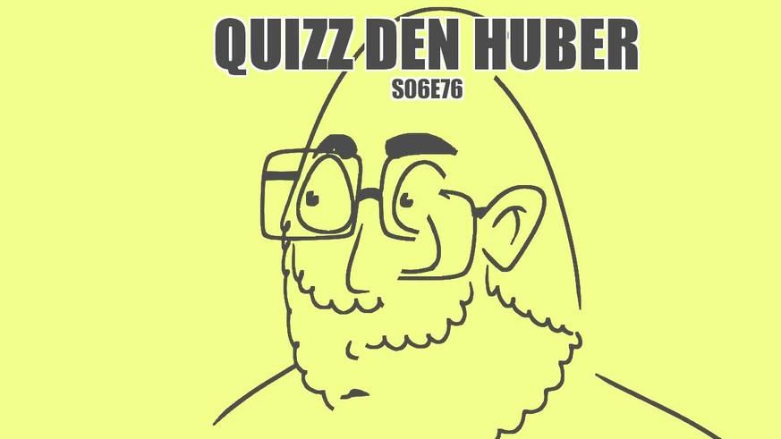 QDH: Huber ist mit der einen Hirnhälfte noch in den Ferien